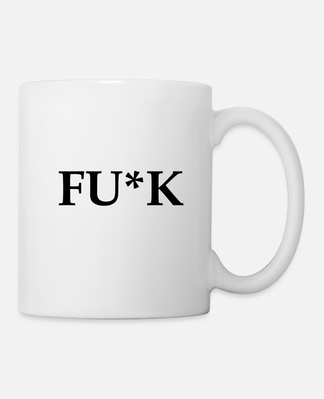 Hard Mugs & Drinkware - FU * K - Mug white
