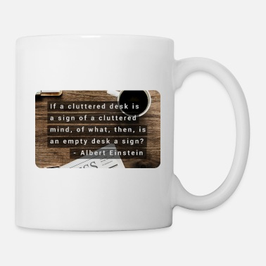 Happiness Cluttered Mind - Einstein - Mug