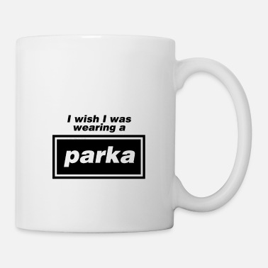 Liam Gallagher I wish I was wearing a parka - Mug