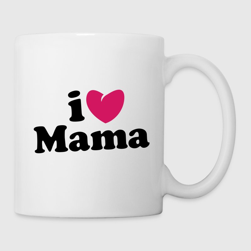 i love mama - i heart mama - ich liebe mutti mom mutter - Mug blanc