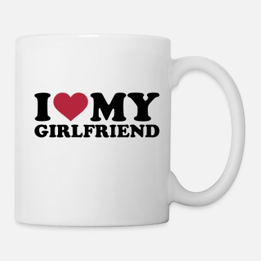 Girlfriend I love my girlfriend - Tasse