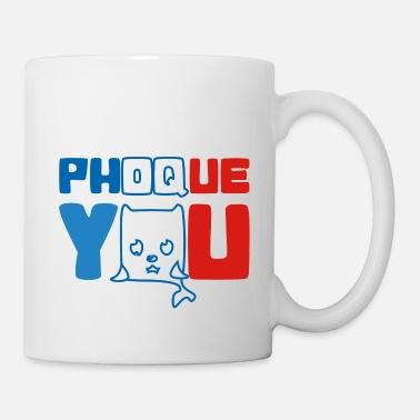Français France bleu blanc rouge Humour Fuck Phoque You - Mug