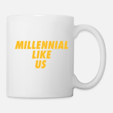 Us Millennial Like Us! - Taza