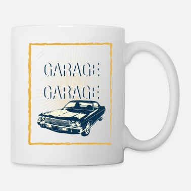 Garage What happens in the garage stays in the garage - Mug