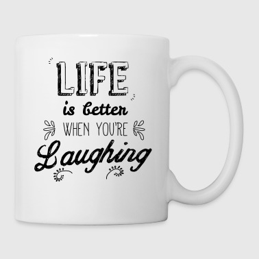 Life better when you're laughing - Taza