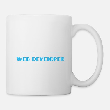 Development Course Web Developer - Of course I'm awesome. I'm a Web - Mug