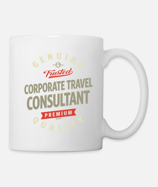 Career Mugs & Drinkware - Corporate Travel Consultant - Mug white
