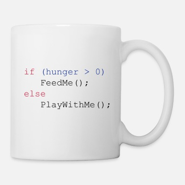 If hunger feed me else play with me - Mug