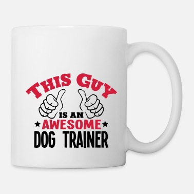 Whiskers this guy is an awesome dog trainer 2col - Mug