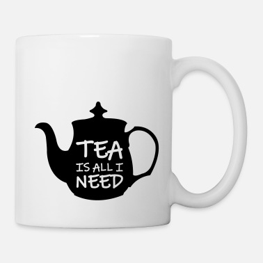 Angleterre tea_is_all_i_need_01 - Mug