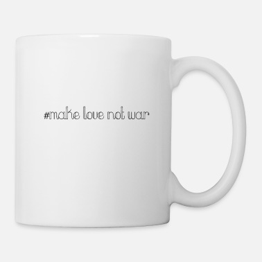 Love Was Not make love was not - Mug