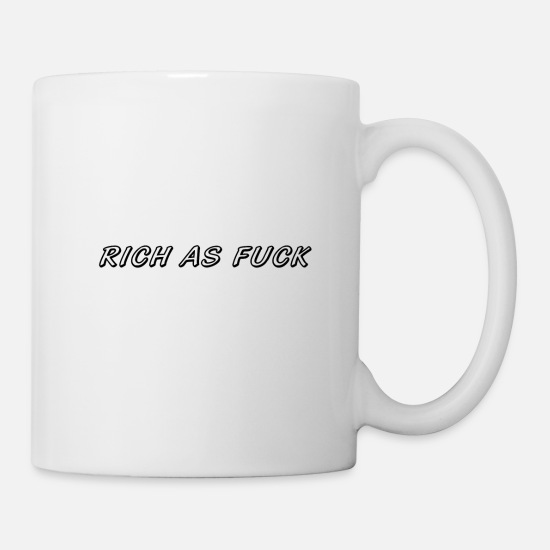 Wealth Mugs & Drinkware - rich - Mug white