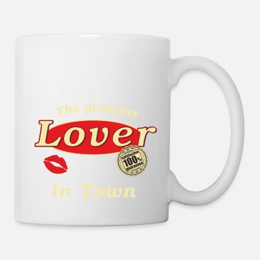 Town Fun Shirt The greatest LOVER in Town sex - Tasse