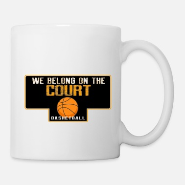 Free Throw We belong on the court - Mug