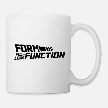 Form Form follows Function - Tasse