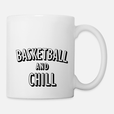 Netflix Basketball and Chill - Mug