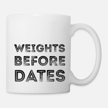 Weights Weights Before Dates Women's Gym Workout Girl - Mug