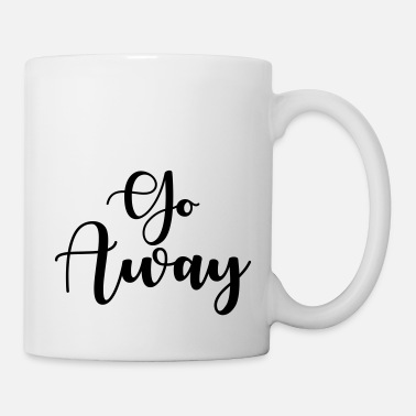 Rude Girl Go Away - Mug