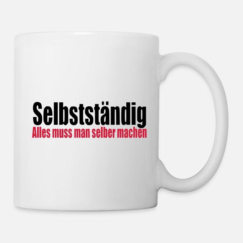 Selbststandig Arbeit Geschenk Geburtstag Chef Tasse Spreadshirt
