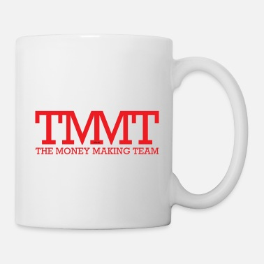TMMT The Money Making Team Rot - Tasse
