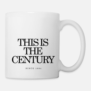 Century This is the Century - Mug