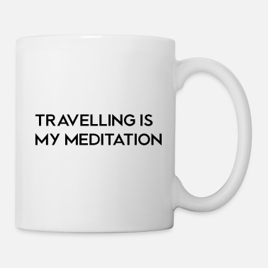 TRAVELLING IS MY MEDITATION - Mok