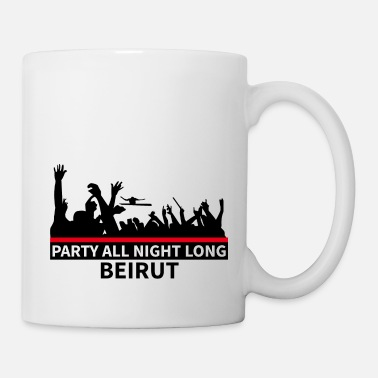 Beirut Party All Night Long Beirut - Tasse