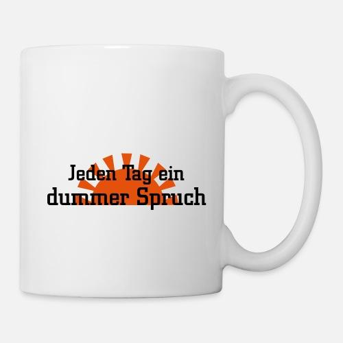 Jeden Tag Ein Dummer Spruch By Bebe29 Spreadshirt