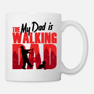 My Dad is the Walking Dad Baby Zombie Humor, mówiąc - Kubek