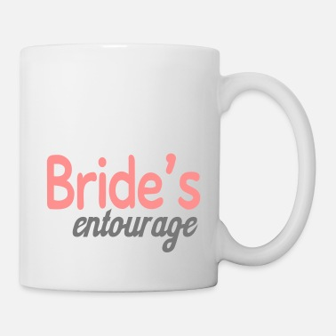 Brides Entourage Bride's entourage - Mug