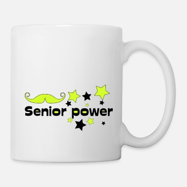Senior Senior power! Senioren Stolz - Tasse