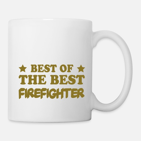 Gun Mugs & Drinkware - Best of the best firefighter - Mug white