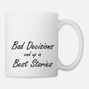 Class Reunion Best Decisions Best Sories Class Reunion - Mug