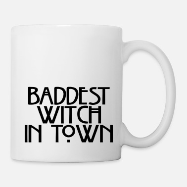 Baddest Baddest witch in town - Mug