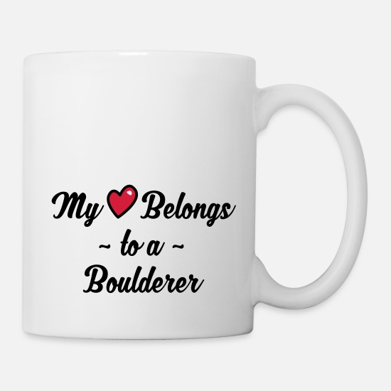 Adventure Mugs & Drinkware - boulderer my heart belongs to - Mug white