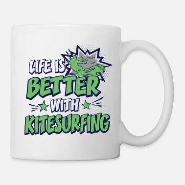 Witty Life Is Better With Kitesurfing Funny Comic Quote - Mug
