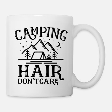 Coole Camping hair don t care - Tasse