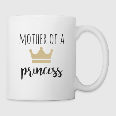 Mother of a Princess partner look - Mug
