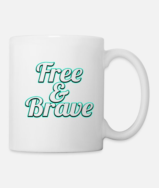 Adventurous Mugs & Drinkware - Freedom? Have Bravery? A cool tshirt design tat - Mug white