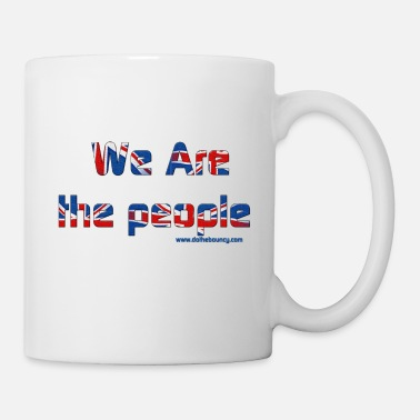 We Are The we are the people - Mug