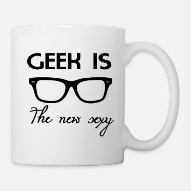 Geek Geek is the new sexy - Tazza
