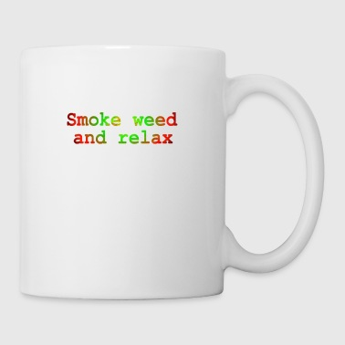 Wahl Kampf Smoke weed and relax - Tasse