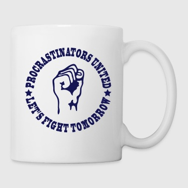 Procrastinators united - Tasse