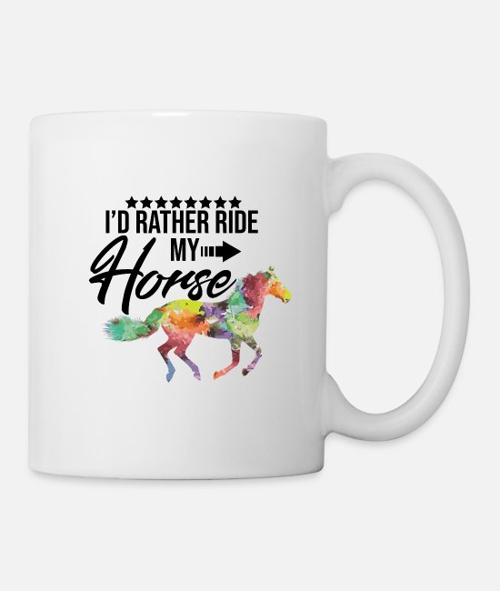 Ride A Horse Mugs & Drinkware - I would rather ride now! rider gift - Mug white