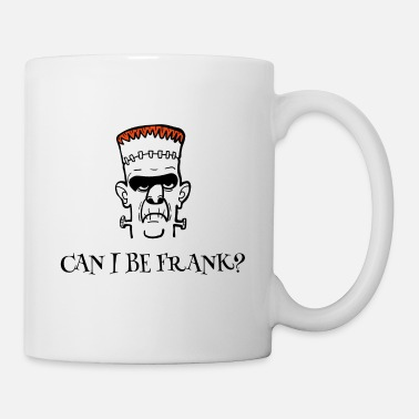 Frankenstein Can i be Frank halloween disguise gift - Mug
