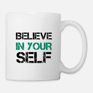 No Pain No Gain BELIEVE IN YOURSELF MINDSET SELF-CONSCIOUS POISON - Mug