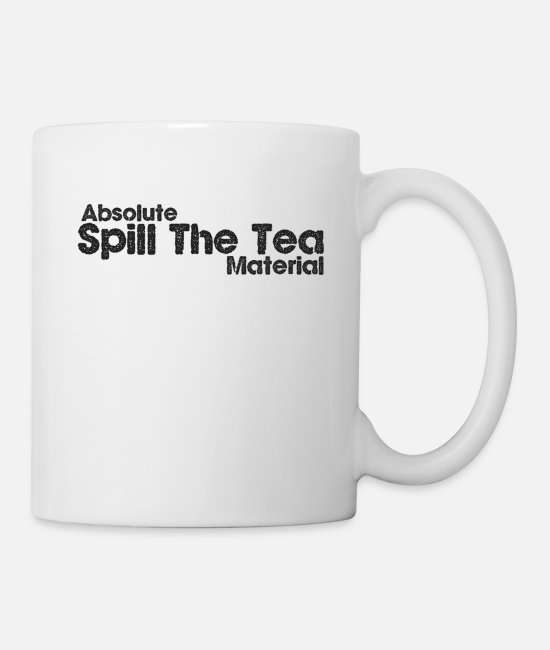 Cool Story Mugs & Drinkware - Spill the tea - Mug white
