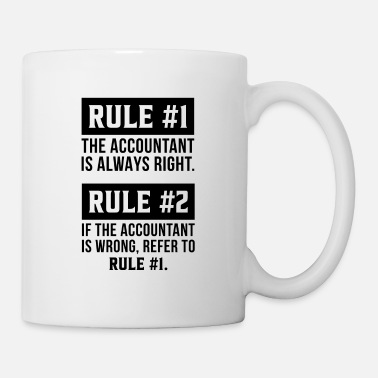 Consultant The Accountant is always right Accountant Gift - Mug