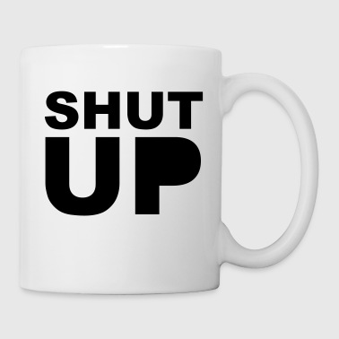 Shut Up 1c - Tasse