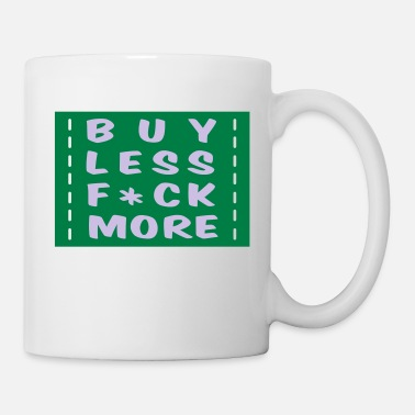 Proverbes buy less fuck more 2 - Mug